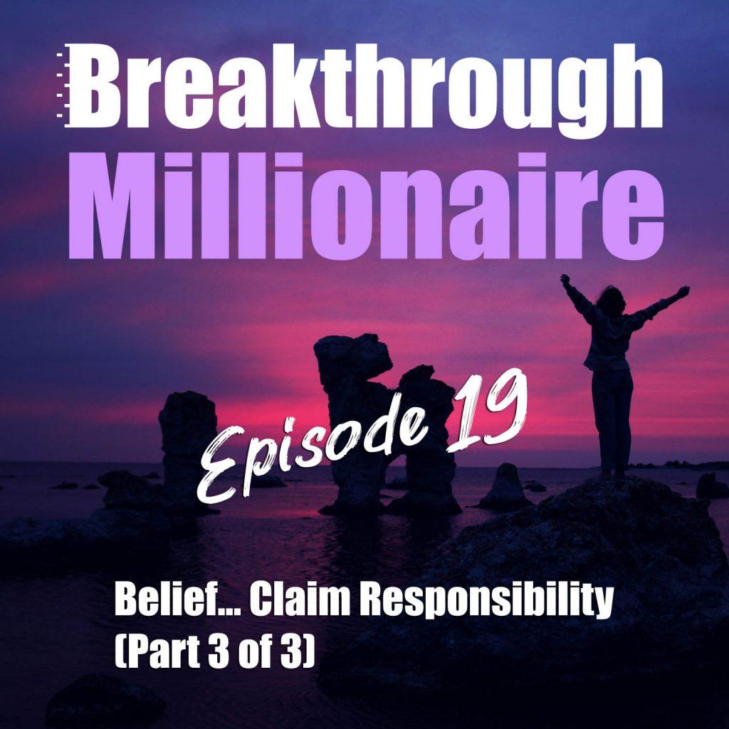 Eps 019 Breakthrough Millionaire