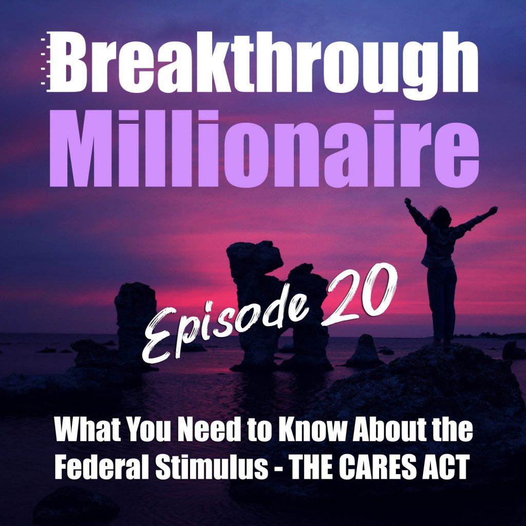 Episode 20 - Breakthrough Millionaire