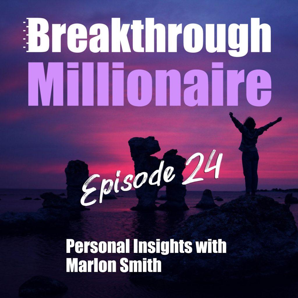 Breakthrough Millionaire EPS 24
