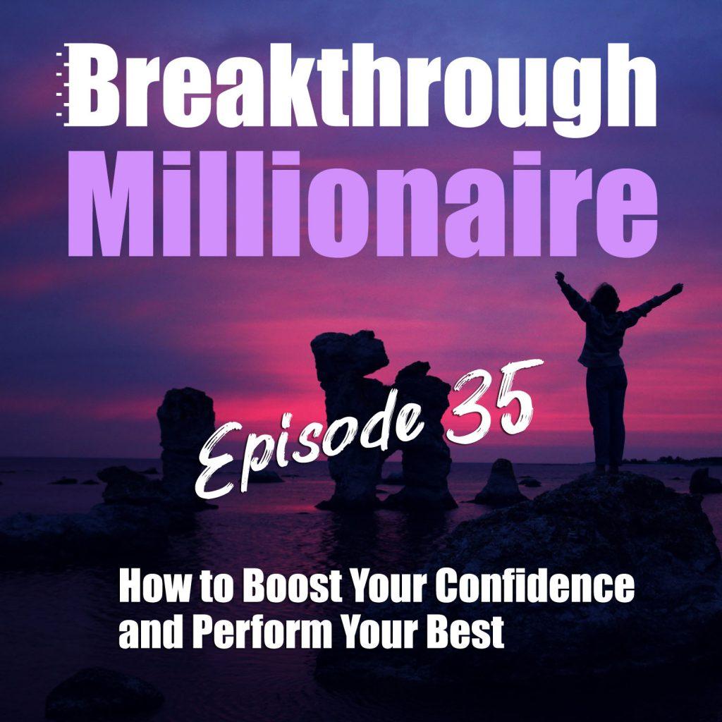 Breakthrough Millionaire - EPS 35