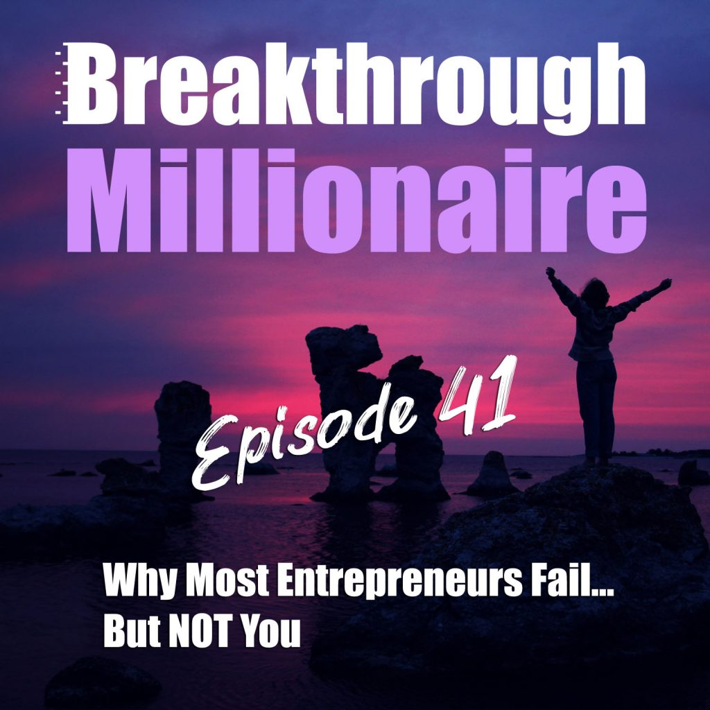 Breakthrough Millionaire EPS 41