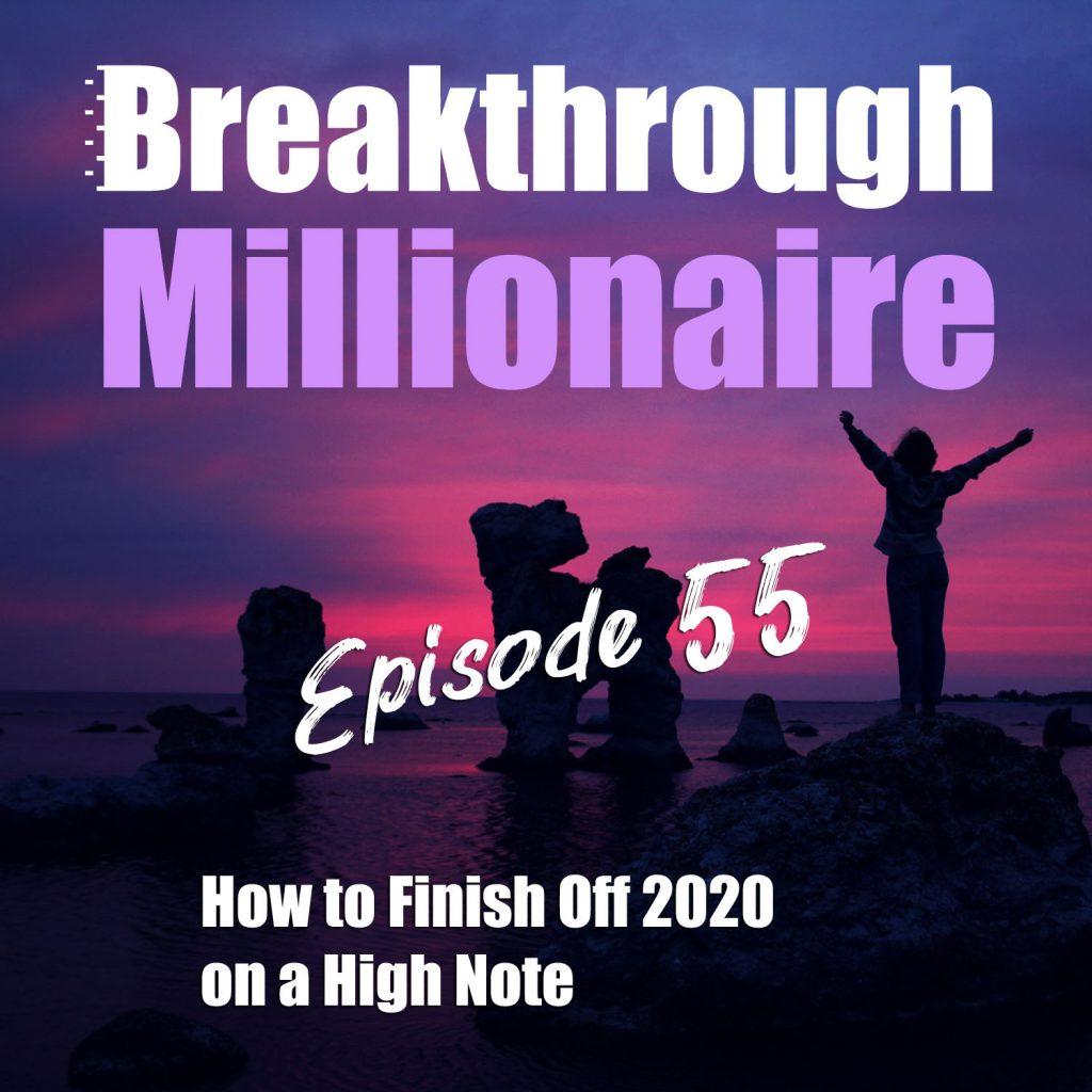 Breakthrough Millionaire - EPS 55