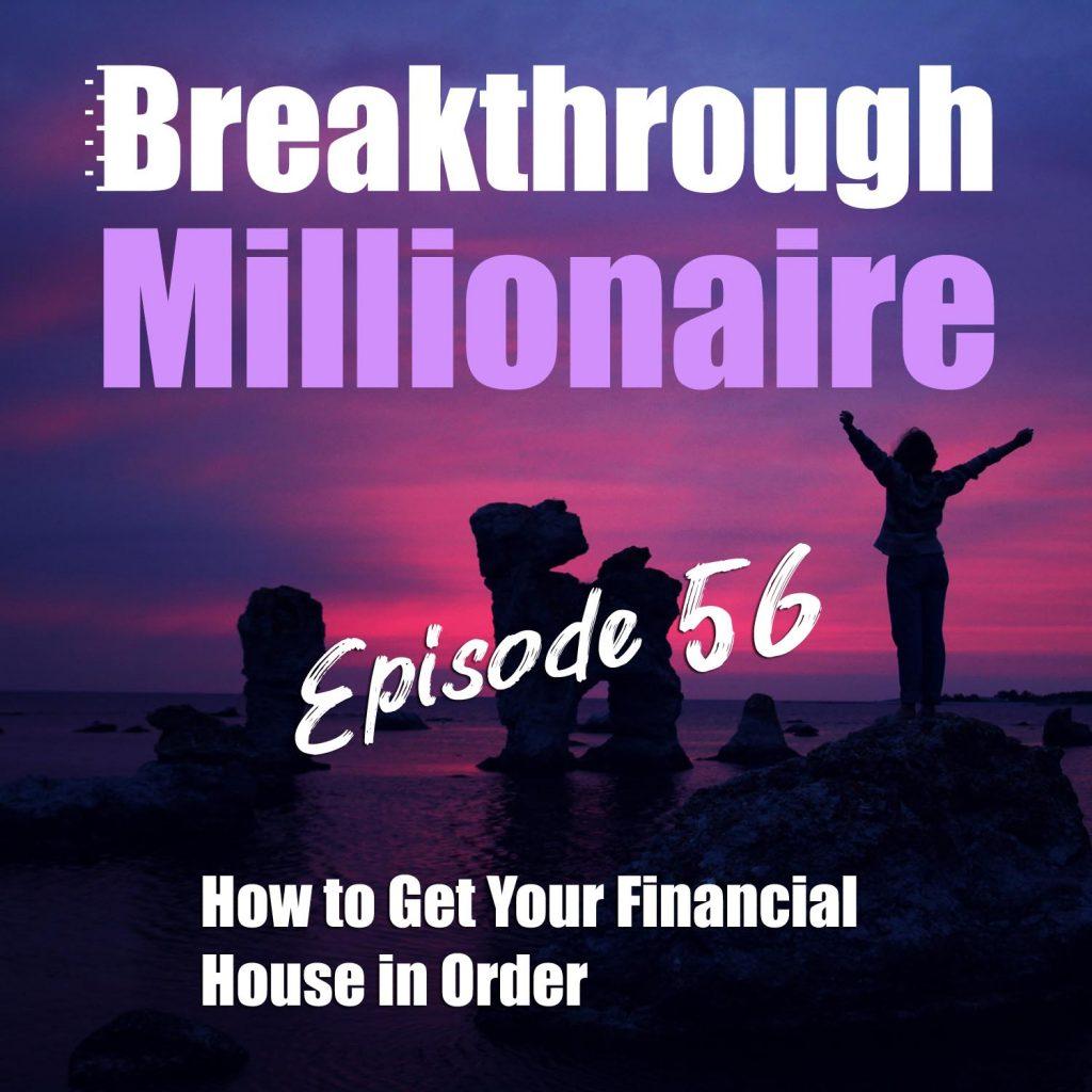 Breakthrough Millionaire - EPS 56