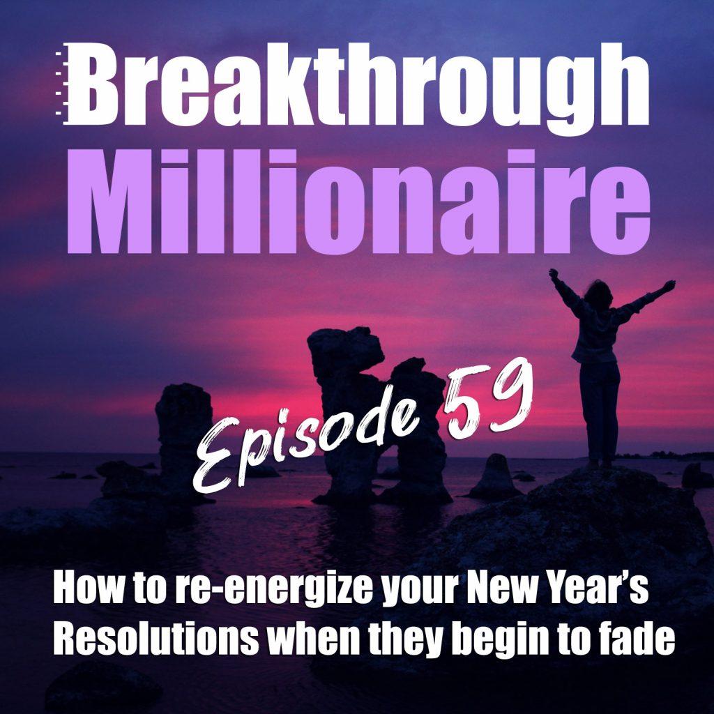 Breakthrough Millionaire - EPS 59