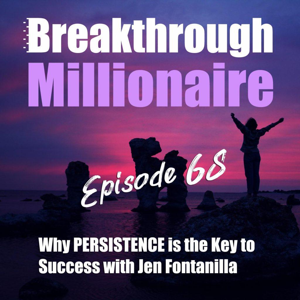 Breakthrough Millionaire - EPS 68