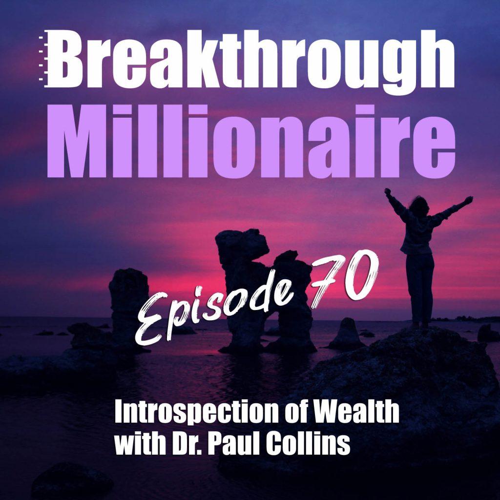 Breakthrough Millionaire - EPS 70
