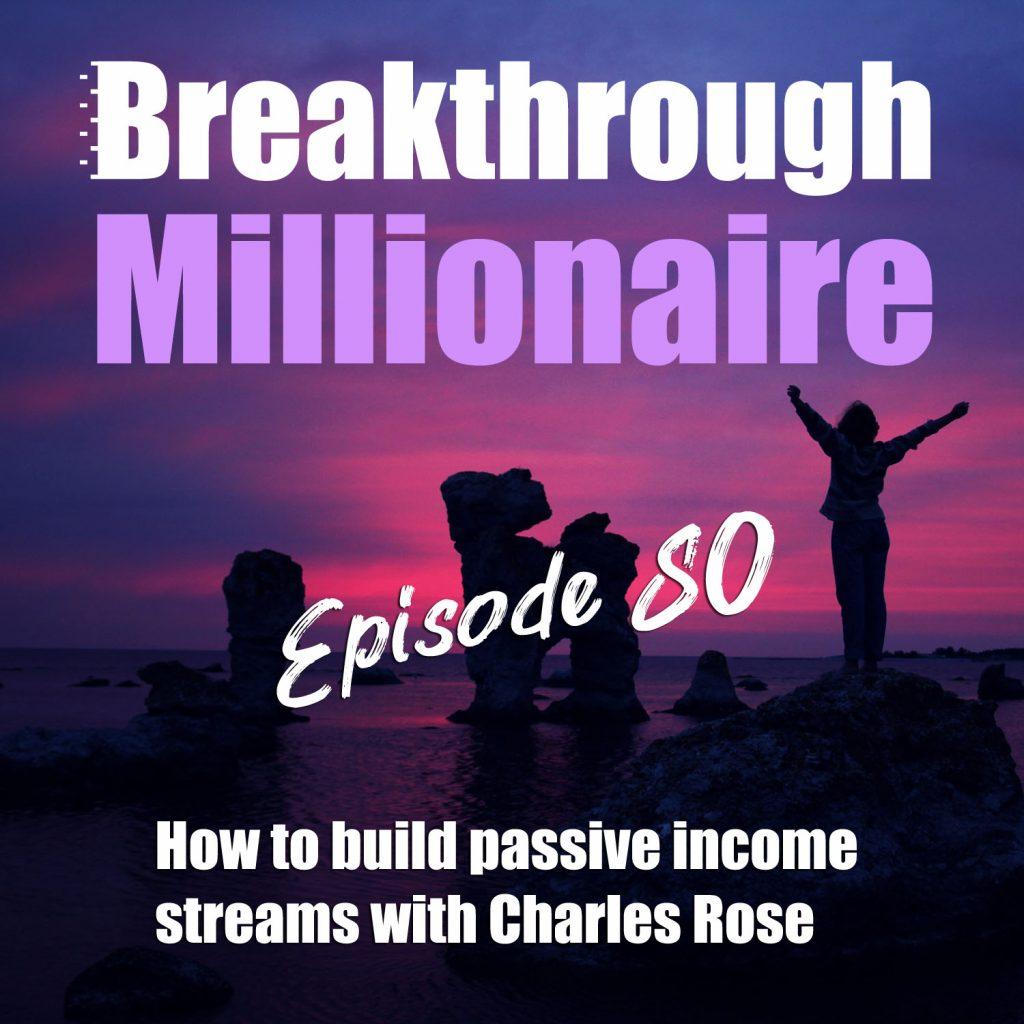 Breakthrough Millionaire - EPS 80