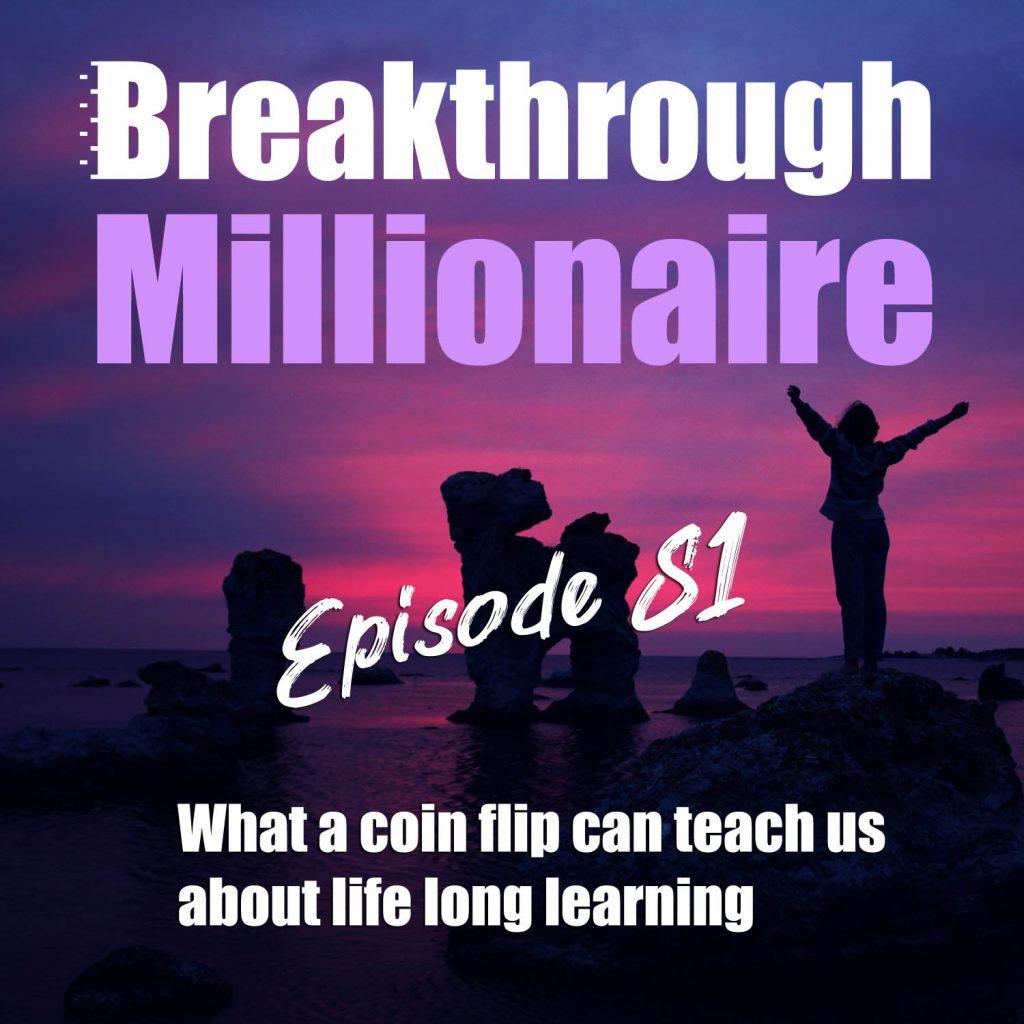Breakthrough Millionaire - EPS 081
